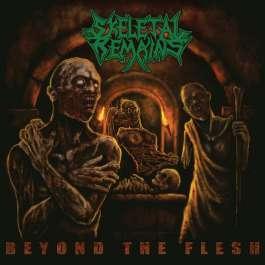 Beyond The Flesh Skeletal Remains