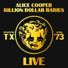 Billion Dollar Babies Live Cooper Alice