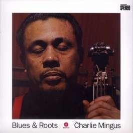Blues & Roots Mingus Charles