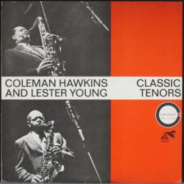 Classic Tenors Coleman Hawkins And Lester Young