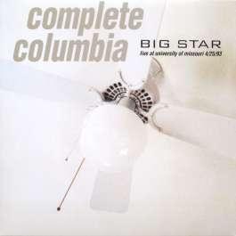 Complete Columbia: Live At University Of Missouri 4/25/93 Big Star