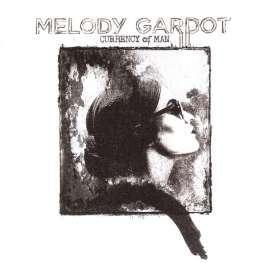 Currency Of Man Gardot Melody