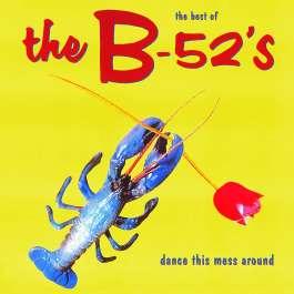 Dance This Mess Around - Best B-52's