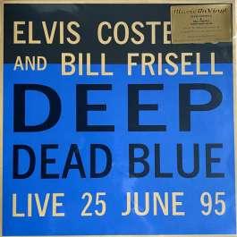 Deep Dead Blue - Live 25 June 95 Costello Elvis & Frisell Bill