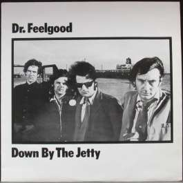 Down By The Jetty Dr. Feelgood