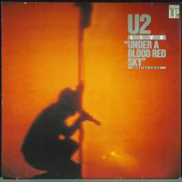 Under A Blood Red Sky (Live) U2