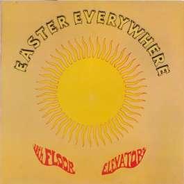 Easter Everywhere 13th Floor Elevators