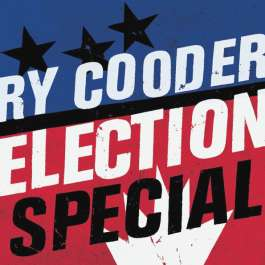 Election Special Cooder Ry