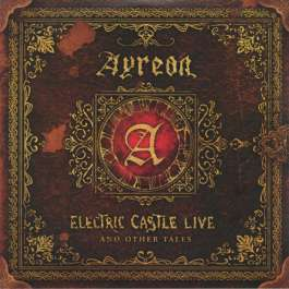 Electric Castle Live And Other Tales Ayreon