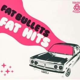Fat Hits Fat Bullets