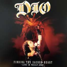 Finding The Sacred Heart – Live In Philly 1986 Dio