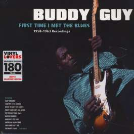 First Time I Met The Blues Guy Buddy