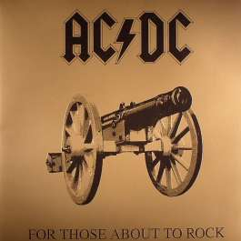 For Those About To Rock We Salute You Ac/Dc