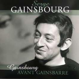 Gainsbourg Avant Gainsbarre Gainsbourg Serge