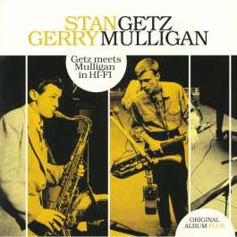 Getz Meets Mulligan In HI-FI Getz Stan