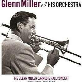 Glenn Miller Carnegie Hall Concert Miller Glenn