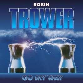 Go My Way Trower Robin