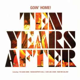 Goin' Home ! Ten Years After