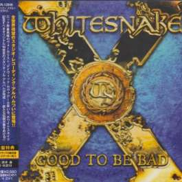 Good To Be Bad Whitesnake