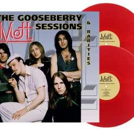 Gooseberry Sessions & Rarities Mott The Hoople