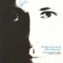 Greatest Hits 1985-1995 Bolton Michael