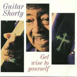 Get Wise To Yourself Guitar Shorty