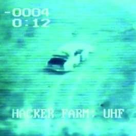 Uhf Hacker Farm