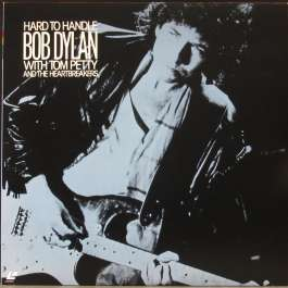 Hard To Handle Dylan Bob/Tom Petty And The Heartbreakers