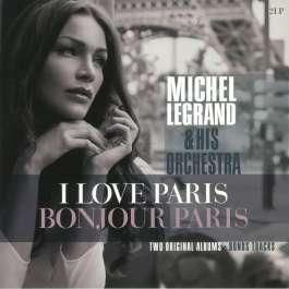 I Love Paris Bonjour Paris Legrand Michel