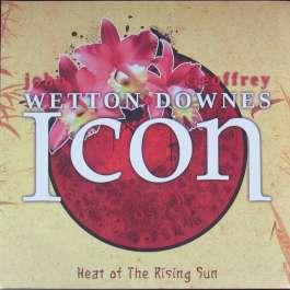 Icon: Heat Of The Rising Sun Wetton John/Downes Geoffrey