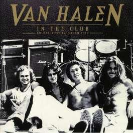 In The Club Golden West Ballroom 1976 Van Halen