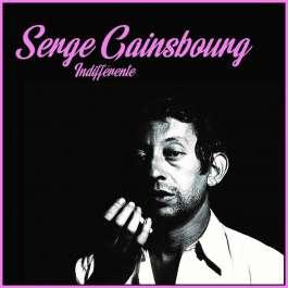 Indifférente Gainsbourg Serge
