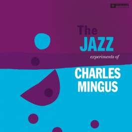Jazz Experiments Mingus Charles