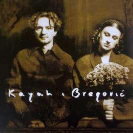 Kayah & Bregovic Bregovic Goran & Kayah