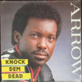 Knock Dem Dead Arrow
