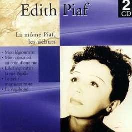 La Mome Piaf Les Debuts Piaf Edith