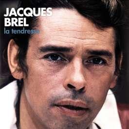 La Tendresse Brel Jacques