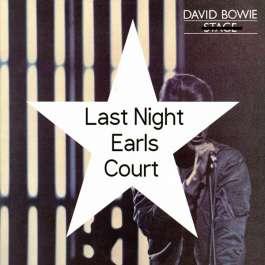 Last Night Earls Court Bowie David