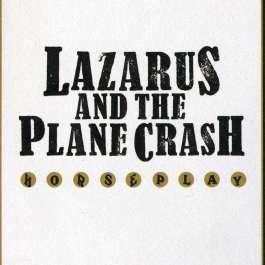Horseplay Lazarus And The Plane Crash