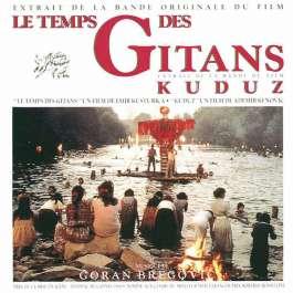 Le Temps Des Gitans & Kuduz - Ost Bregovic Goran