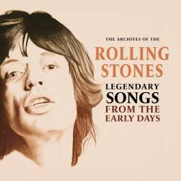 Legendary Songs From The Early Days Rolling Stones