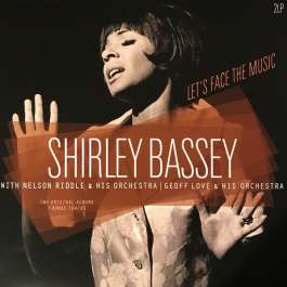 Let's Face The Music/Shirley Bassey Bassey Shirley