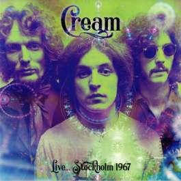 Live ... Stockholm 1967 Cream