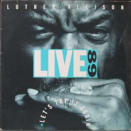 Let's Try It Again - Live 89 Allison Luther