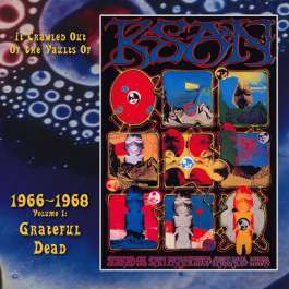 It Crawled Out Of The Vaults Of KSAN 1966-1968 - Volume 1 Grateful Dead