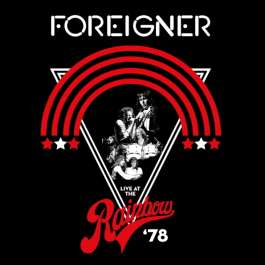 Live At The Rainbow '78 Foreigner