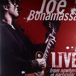 Live From Nowhere In Particular Bonamassa Joe