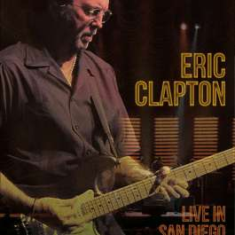 Live In San Diego (With Special Guest J.J. Cale) Clapton Eric