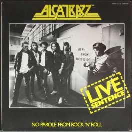 Live Sentence - No Parole From Rock 'N' Roll Alcatrazz