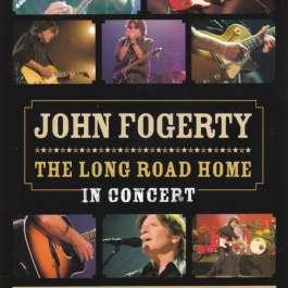 Long Road Home - In Concert Fogerty John